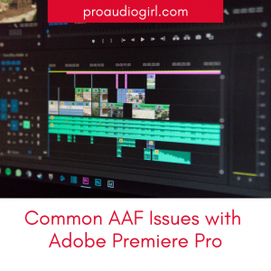 Common Audio AAF Issues With Premiere